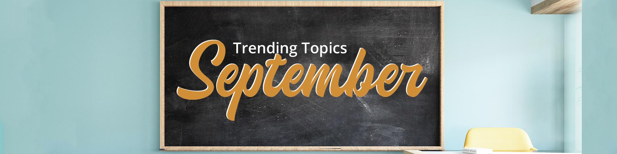 Trending Topics for Compliance: September 2021